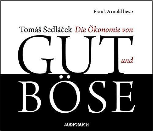 Book Arnold,Frank Die �konomie Von Gut Und Böse