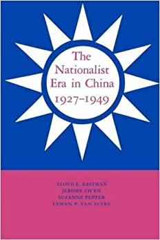 Book The Nationalist Era in China, 1927-1949 by Lloyd E. Eastman (30-Aug-1991)