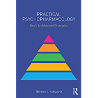 Practical Psychopharmacology: Basic to Advanced Principles