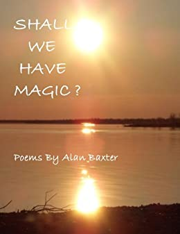 Shall We Have Magic?