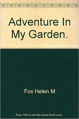 Adventure in my garden, : Hele...