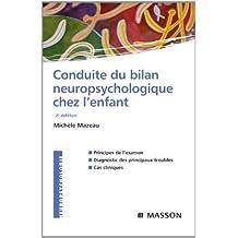 Conduite du bilan neuropsychologique chez l'enfant (French Edition)