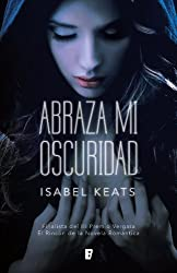 Abraza mi oscuridad (B de Books)