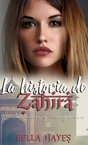 Resultado de imagen para la historia de zahira bella hayes