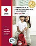 A Family Guide to First Aid and Emergency Preparedness, American National Red Cross, 1584804033