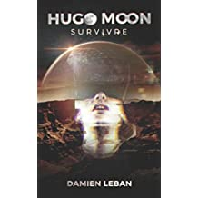 Hugo Moon: Survivre
