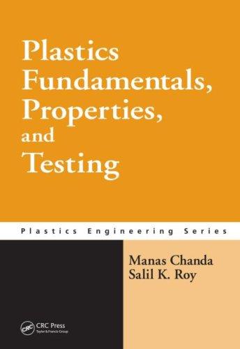Plastics Fundamentals, Properties, and Testing (Plastics Engineering) (Plastic Engineering compare prices)