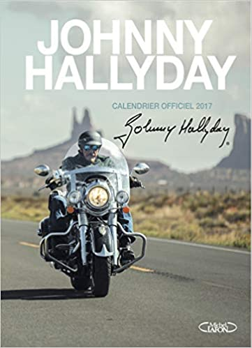 Amazon Fr Johnny Hallyday Calendrier Officiel 2017