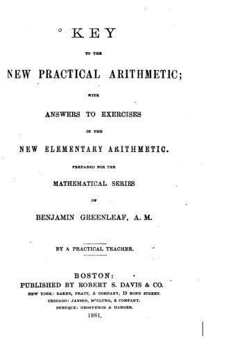 Download Key to the New Practical Arithmetic, With Answers to Exercises in the New Elementary Arithmetic ebook
