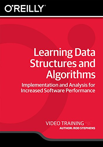 Learning Data Structures and Algorithms [Online Code] by Infiniteskills