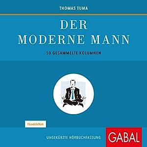 Der moderne Mann Hörbuch