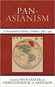 Amazon Com Pan Asianism A Documentary History Vol 1 border=