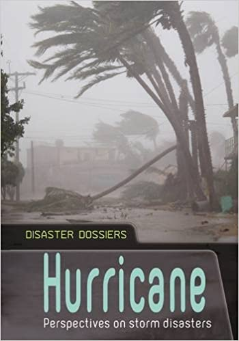 Book Hurricane: Perspectives on Storm Disasters (Disaster Dossiers) by Andrew Langley (2015-08-13)