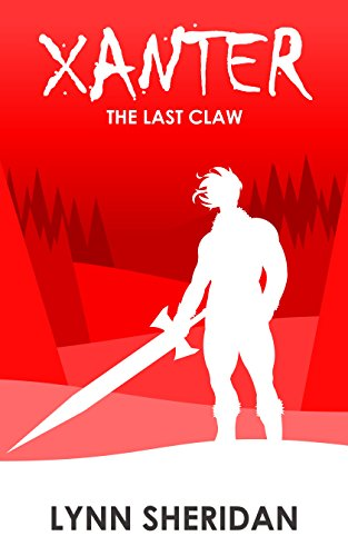 Xanter: The Last Claw by [Sheridan, Lynn]