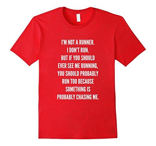 Not a Runner Humor T-Shirt