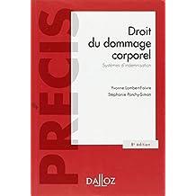 DROIT DU DOMMAGE CORPOREL : SYSTÈMES D'INDEMNISATION 8E ÉD.