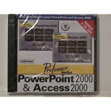 Proferssor Teaches PP & Access 2000