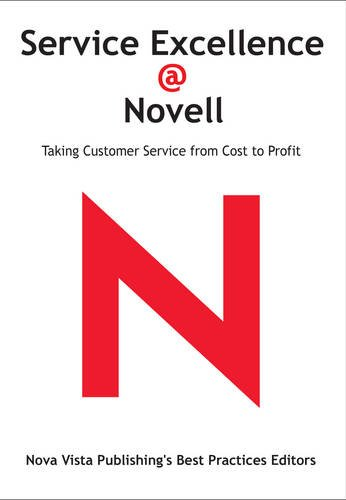Service Excellence @ Novell: Taking Customer Service From...