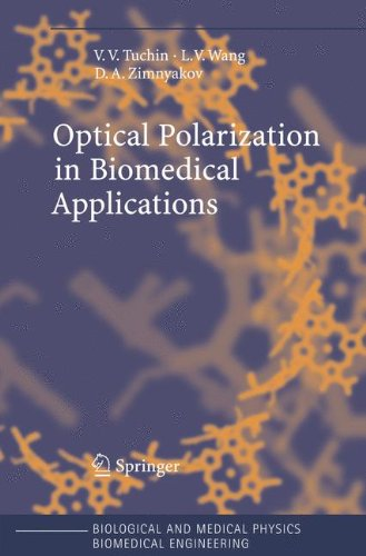 Optical Polarization in Biomedical Applications (Biological and Medical Physics, Biomedical Engineering)