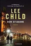 Kindle Store : Non sfidarmi: Le avventure di Jack Reacher (Italian Edition)