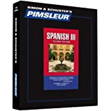 Pimsleur Spanish Level 3 CD: Learn to Speak and Understand Latin American Spanish with Pimsleur Language Programs