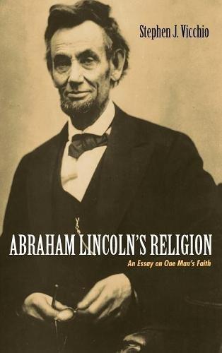 abraham-lincoln-s-religion