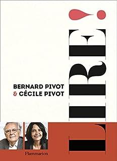 Lire !, Pivot, Bernard