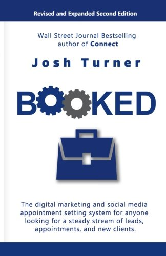 Booked  The Digital Marketing And Social Media Appointment Setting System For Anyone Looking For A Steady Stream Of Leads  Appointments  And New Clients
