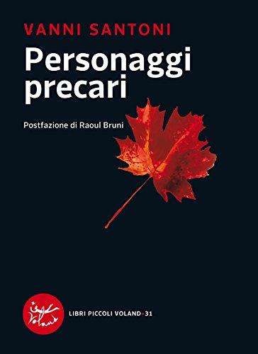 Personaggi precari (Italian Edition)