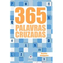 365 palavras cruzadas vol.1: Desafios Inteligentes: Volume 1