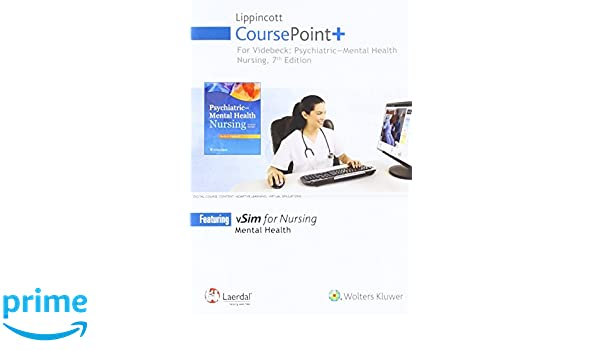 Lippincott Coursepoint For Videbeck S Psychiatric Mental Health