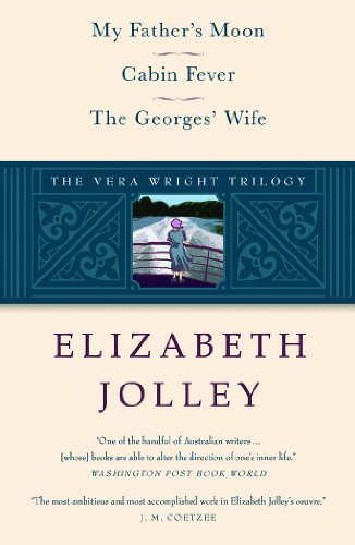 The Vera Wright Trilogy: My Father's Moon / Cabin Fever / The Georges' Wife (Karen & Michael Braziller Books) Pdf