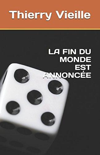 la-fin-du-monde-est-annonce-french-edition
