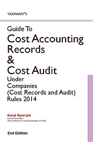 buy guide to cost accounting records cost audit under companies rh amazon in Accounting Books Accounting Principles
