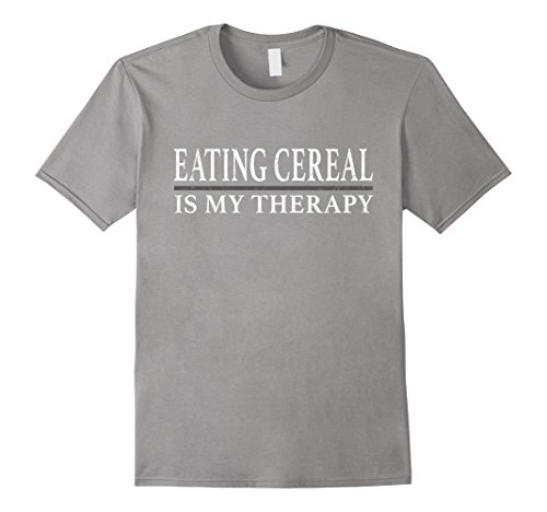 Is My Therapy Cereal T Shirt 2XL Slate ()