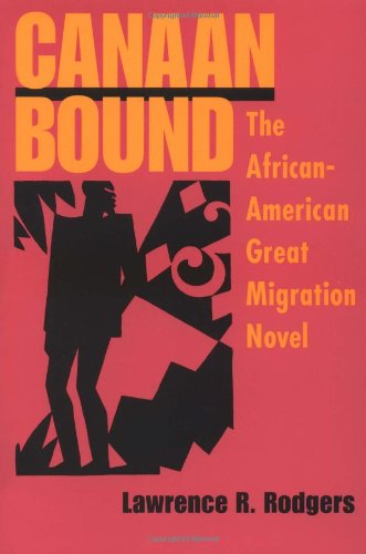 Canaan Bound: The African-American Great Migration Novel
