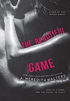 The Beautiful Game (Man of the Match Book 1) by [Walters, A. Meredith]