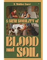 A New Nobility of Blood and Soil