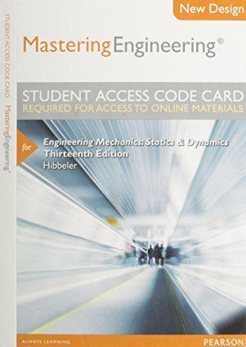 Modified MasteringEngineering -- Access Card -- for Engineering Mechanics: Statics & Dynamics (13th Edition) by Hibbeler, Russell C.(September 23, 2012) Misc. Supplies
