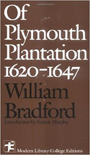 Of Plymouth Plantation 1620 - 1647