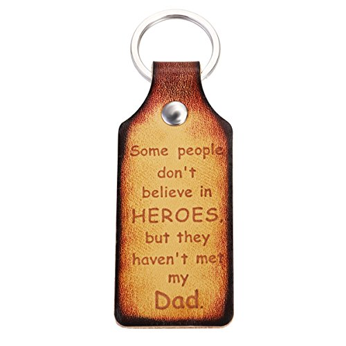 Father's day Gift - UKCOCO Keychain Leather Key Fob - Some people don't believe in HEROES, but they haven't met my Dad