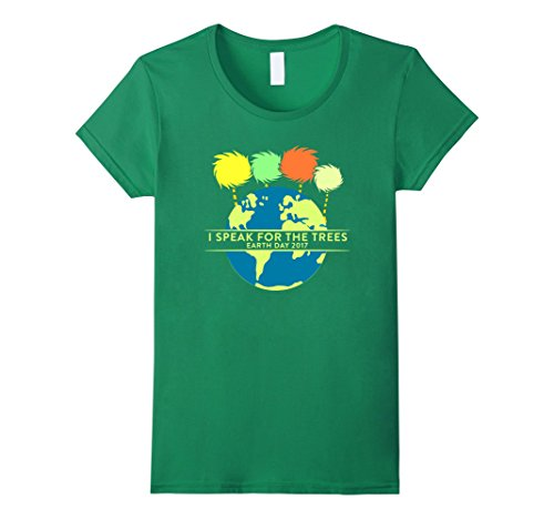 Kelly Green Trees (Women's Unless I Speak For The Trees T-shirt Save The Earth  XL Kelly Green)
