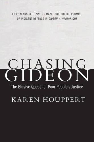 Chasing Gideon: The Elusive Quest for Poor People