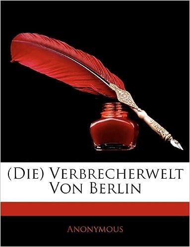 (Die) Verbrecherwelt Von Berlin