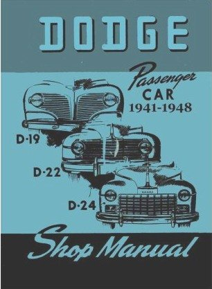 1941-1948 Dodge D19/D22/D24 Factory Shop - Service Manual
