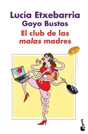 El club de las malas madres - Libros divertidos para madres primerizas