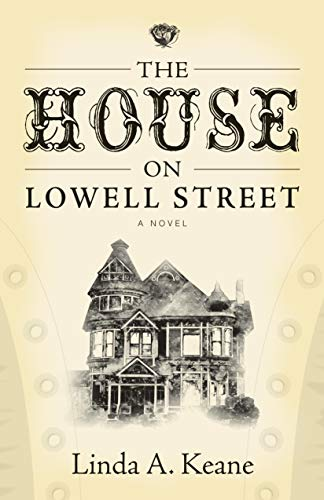 The House on Lowell Street: A - House Lowell