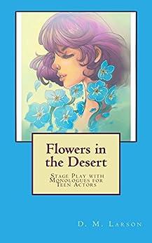 Flowers in the Desert by [Larson, D. M.]