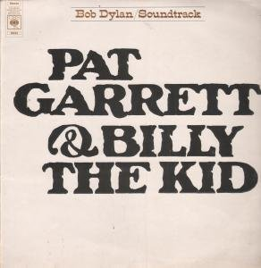 PAT GARRETT AND BILLY THE KID LP (VINYL) UK CBS 1973