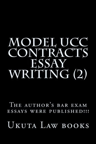 Model UCC Contracts Essay Writing (2): The author's bar exam essays were published!!! by Law books Ukuta Law books Chelsea (2015-06-07) Paperback